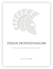 Design Professionalism, by Andy Rutledge